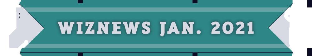 WizNewsletter Jan 2021 Banner.png